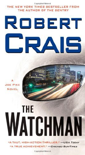 Robert Crais Watchman The