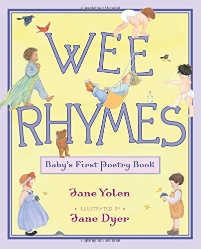 Jane Yolen Wee Rhymes Baby's First Poetry Book