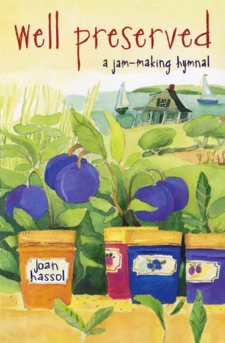 Joan Hassol Well Preserved A Jam Making Hymnal Original