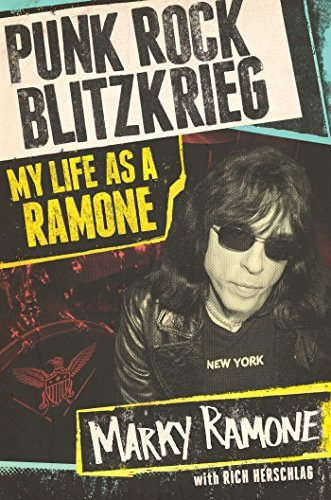 Marky Ramone Punk Rock Blitzkrieg My Life As A Ramone