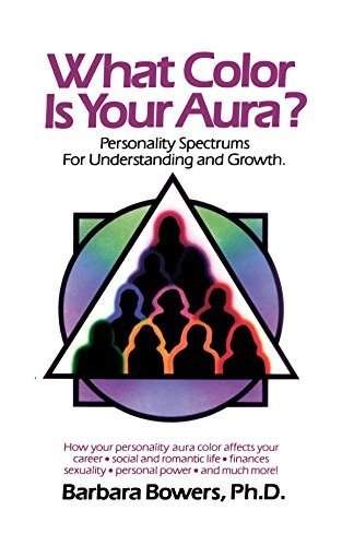 Barbara Bowers What Color Is Your Aura? Original
