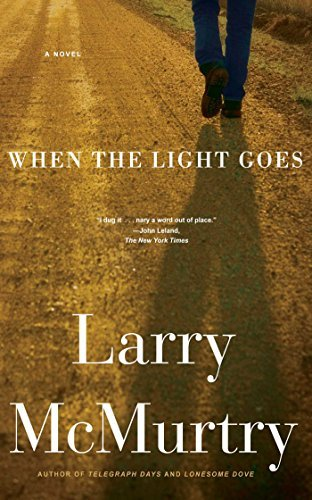 Larry Mcmurtry When The Light Goes
