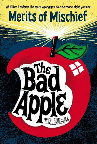T. R. Burns The Bad Apple Reprint