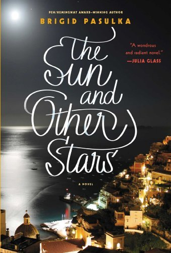 Brigid Pasulka The Sun And Other Stars