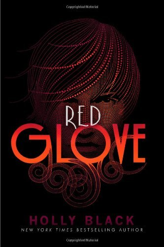 Holly Black Red Glove Reprint