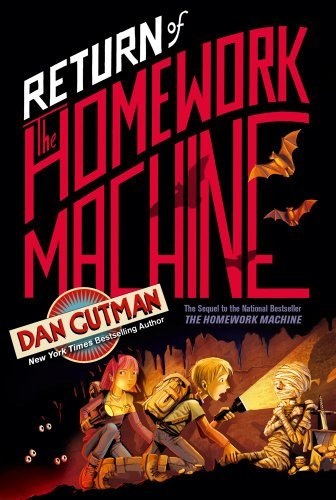Dan Gutman Return Of The Homework Machine Reprint