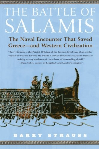 Barry Strauss The Battle Of Salamis The Naval Encounter That Saved Greece And West