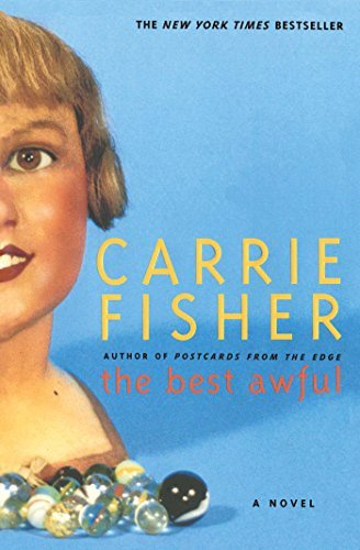 Carrie Fisher The Best Awful