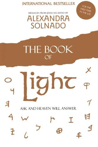 Alexandra Solnado The Book Of Light Ask And Heaven Will Answer