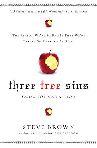Steve Brown Three Free Sins God's Not Mad At You