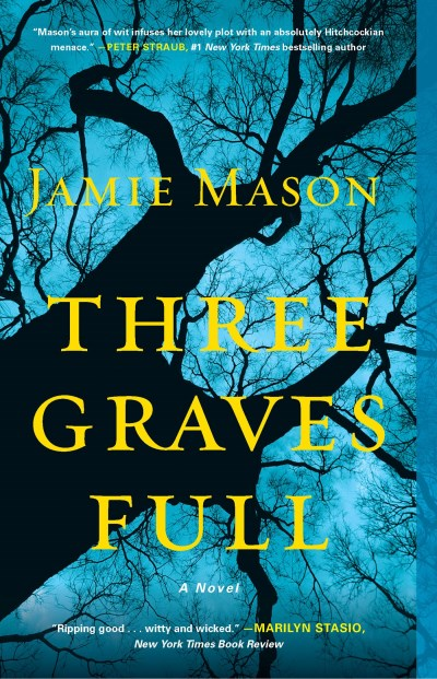 Jamie Mason Three Graves Full