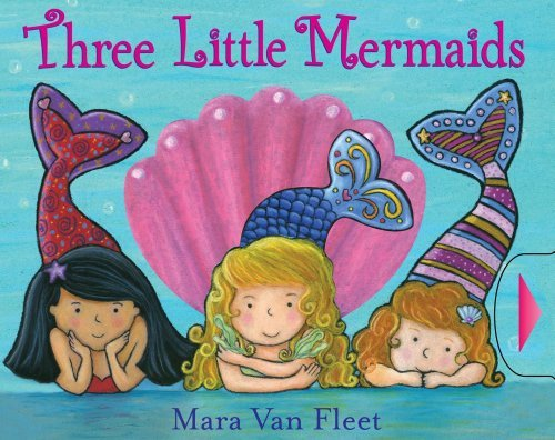Mara Van Fleet Three Little Mermaids