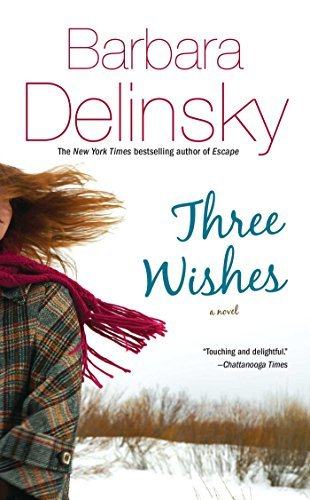 Barbara Delinsky Three Wishes