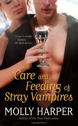 Molly Harper The Care And Feeding Of Stray Vampires