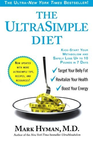 Mark Hyman The Ultrasimple Diet Kick Start Your Metabolism And Safely Lose Up To Updated