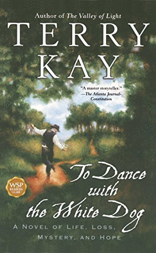 Terry Kay To Dance With The White Dog Original
