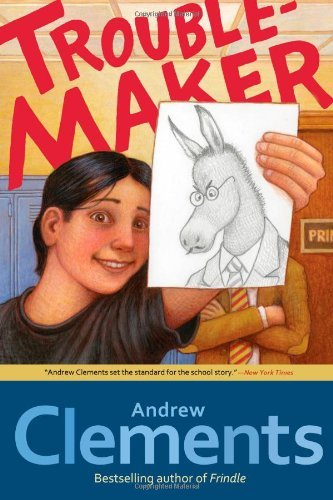 Andrew Clements Troublemaker