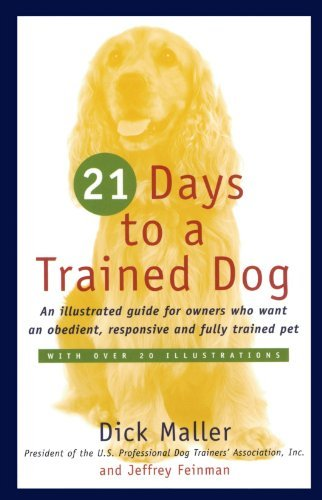 Dick Maller 21 Days To A Trained Dog