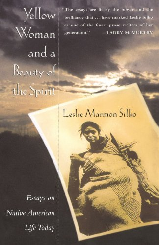 Leslie Marmon Silko Yellow Woman And A Beauty Of The Spirit