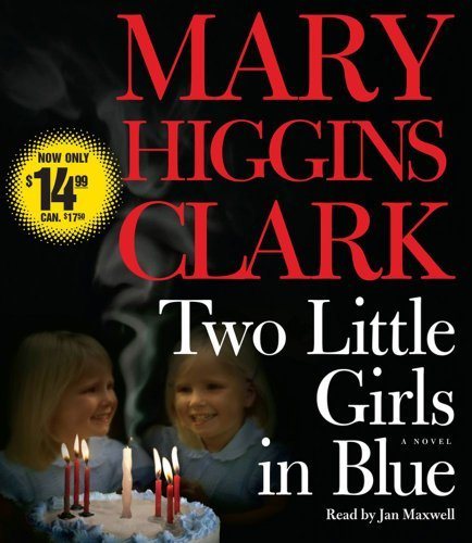Mary Higgins Clark Two Little Girls In Blue Abridged