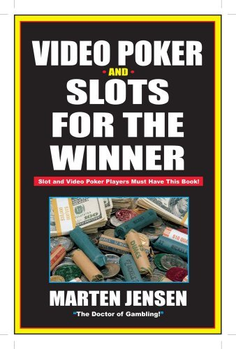 Marten Jensen Video Poker & Slots For The Winner 2nd Edition 0002 Edition;