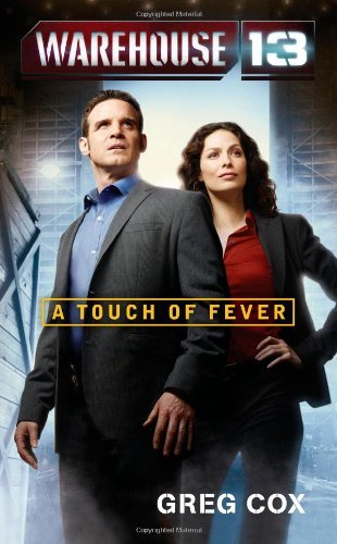 Greg Cox Warehouse 13 A Touch Of Fever