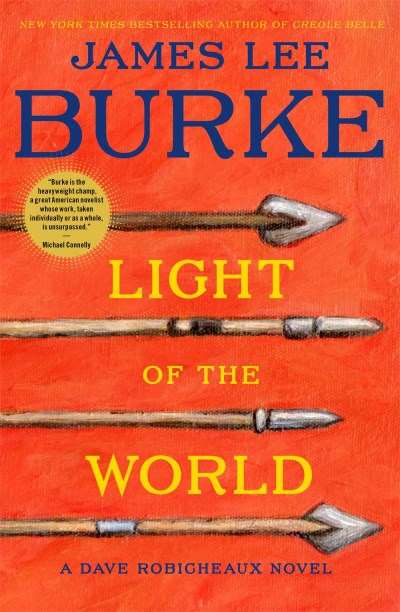 James Lee Burke Light Of The World