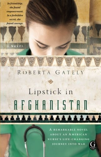 Roberta Gately Lipstick In Afghanistan