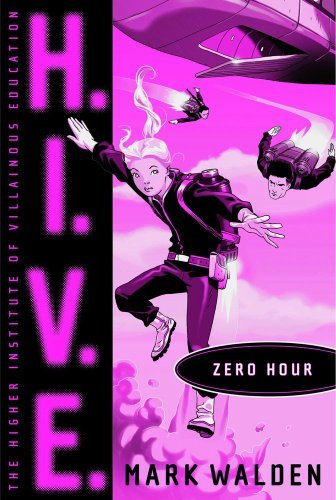 Mark Walden H.I.V.E. Zero Hour
