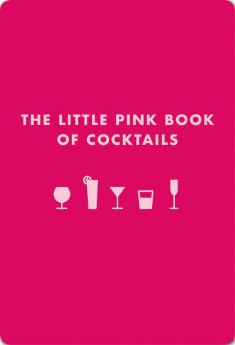 Madeline Teachett The Little Pink Book Of Cocktails