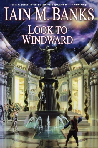 Iain M. Banks Look To Windward