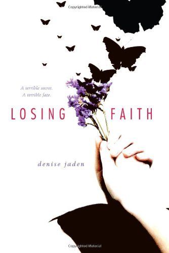 Denise Jaden Losing Faith Original