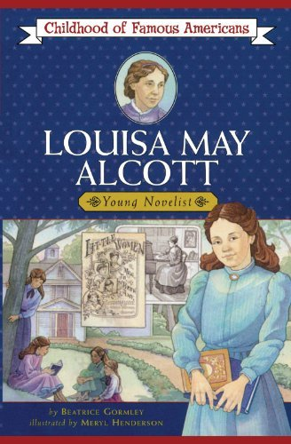 Beatrice Gormley Louisa May Alcott