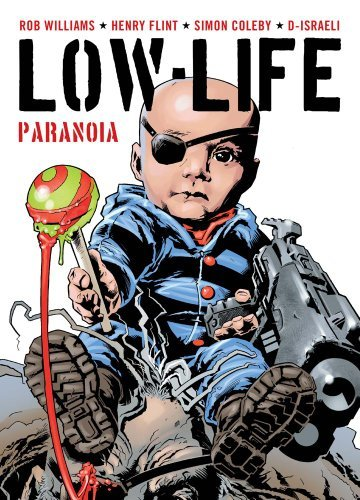Rob Williams Low Life Paranoia Original