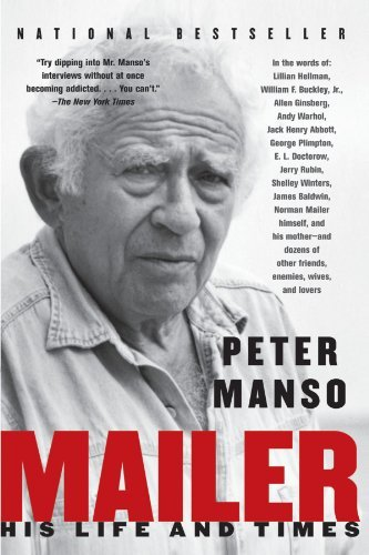 Peter Manso Mailer His Life And Times