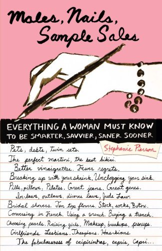 Stephanie Pierson Males Nails Sample Sales Everything A Woman Must Know To Be Smarter Savvi