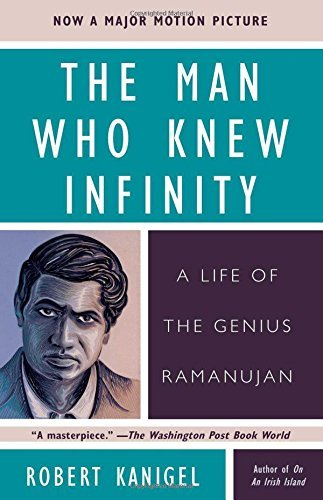 Robert Kanigel Man Who Knew Infinity