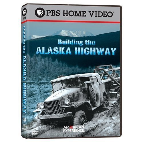 Building The Alaska Highway American Experience Nr
