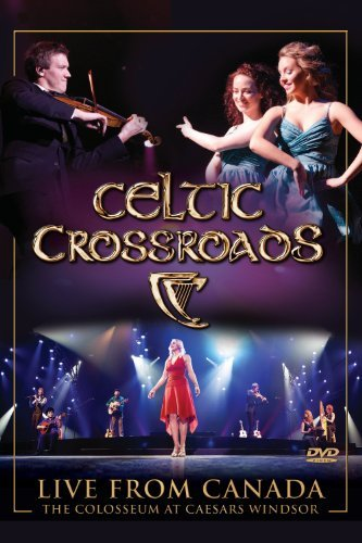 Celtic Crossroads Celtic Crossroads Live From Ca Nr