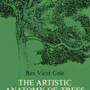 Rex V. Cole The Artistic Anatomy Of Trees 0002 Edition;revised
