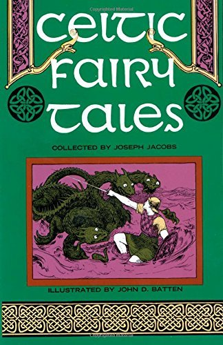 Joseph Jacobs Celtic Fairy Tales