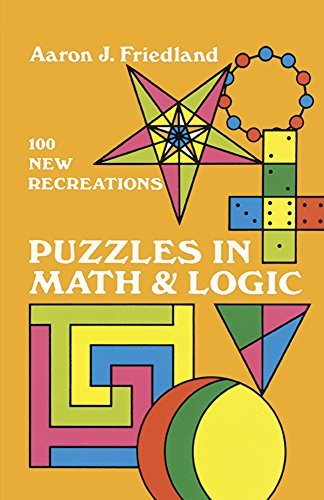 Aaron J. Friedland Puzzles In Math And Logic Revised