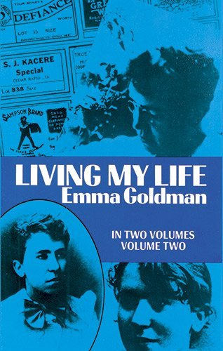 Emma Goldman Living My Life Vol. 2 Revised