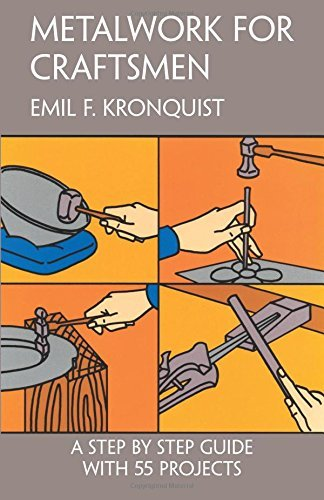 Emil F. Kronquist Metalwork For Craftsmen Revised