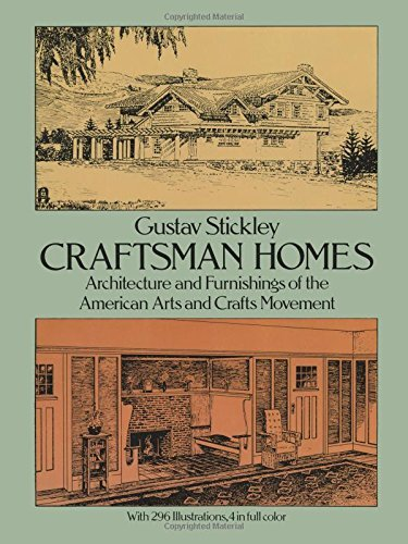 Gustav Stickley Craftsman Homes Revised