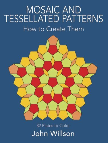 John Willson Mosaic And Tessellated Patterns How To Create Them With 32 Plates To Color