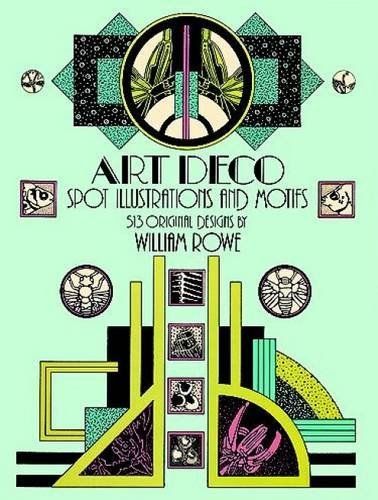 William Rowe Art Deco Spot Illustrations And Motifs 513 Original Designs 0068 Edition;