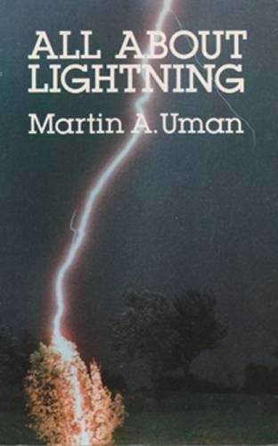 Martin A. Uman All About Lightning