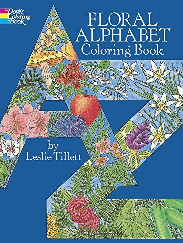 Leslie Tillett Floral Alphabet Coloring Book