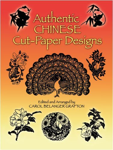 Carol Belanger Grafton Authentic Chinese Cut Paper Designs